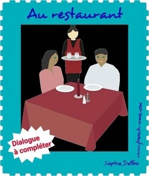 French conversation - Dialogue to complete - Au restaurant