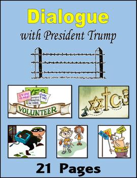 Dialogue with President Trump (Print + Digital Activity)