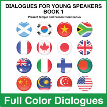 Dialogues for Young Speakers -  Book 1 - Full Color Textbook