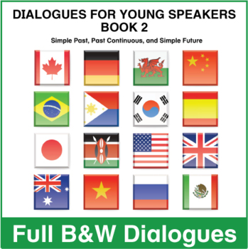 Dialogues for Young Speakers -  Book 2 - Full BW Textbook