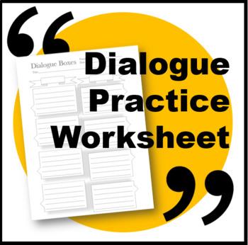 Dialouge Boxes-Practice Worksheet