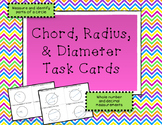 Circle Measurement - Diameter, Radius, Chord Task Cards