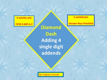 Adding 4 Single Digit Addends--5 worksheets and 5 centers