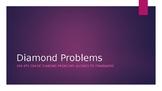 Diamond Problems