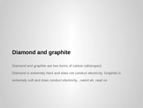Diamond and Graphite: Structure and Bonding