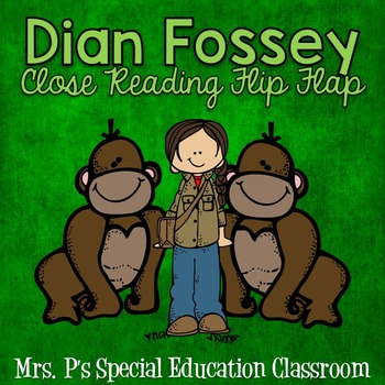Dian Fossey Close Reading Flip Flap