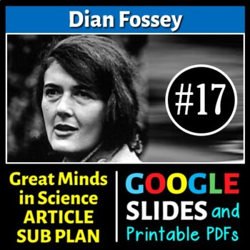 Dian Fossey - Great Minds in Science Article #17 - Science Literacy Sub Plan