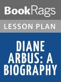 Diane Arbus: A Biography Lesson Plans