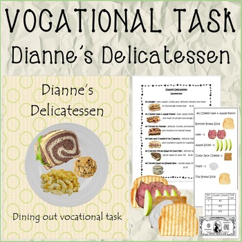 VOCATIONAL TASK Dianne's Delicatessen