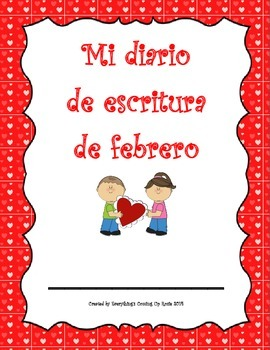 Diario de escritura - febrero.  Spanish writing journal for February