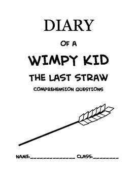 Diary Of A Wimpy Kid #3 - The Last Straw Novel Study Comprehension Questions