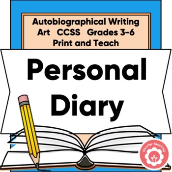 Writing A Personal Diary: Autobiographical Writing