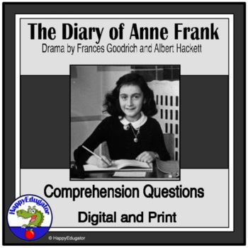 Diary of Anne Frank Act II Scenes 1-5 Comprehension Questions