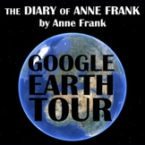 THE DIARY OF ANNE FRANK Google Earth Introduction Tour