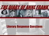 THE DIARY OF ANNE FRANK Literary Response Questions PowerPoint