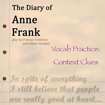 """Diary of Anne Frank"" by Goodrich & Hackett - Vocabulary Practice: Context Clues"