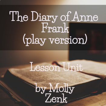 Diary of Anne Frank (stage play version)