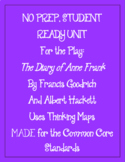 Diary of Anne Frank Play Complete Unit Student Ready Packet Built for CCSS