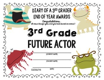 End of the Year AWARDS-3rd Grade