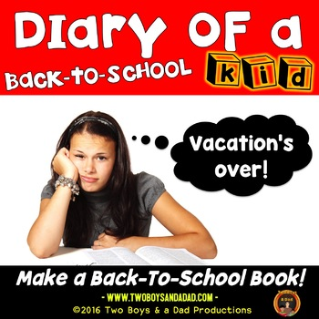 Diary of a Back to School Kid