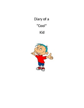 Diary of a Cool Kid - Social Story
