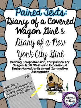 Paired Texts: Diary of a Covered Wagon Girl & NY Girl (Design-An-Ad)