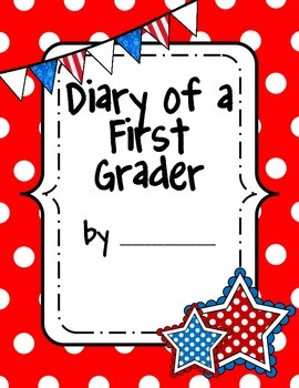 Diary of a First Grader Writing Notebook Cover Pages