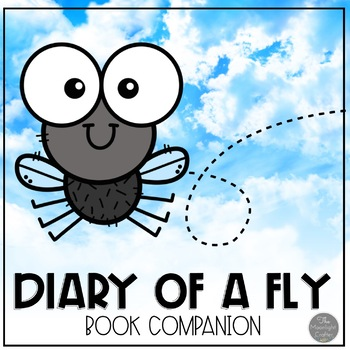 Diary of a Fly: A Doreen Cronin Book Study