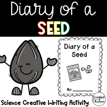 Diary of a Seed, Plant, or Flower