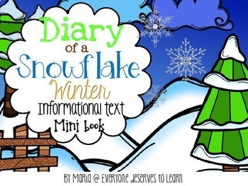 Snowflake Water Cycle Wilson Bentley Informational Text Interactive Book