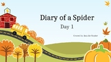 Diary of a Spider (Journey's Lesson 4 Powerpoint)