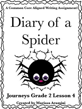 Diary of a Spider-Journeys Grade 2-Lesson 4