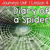 Diary of a Spider: Journeys Unit 1 Lesson 4 Supplemental Resources