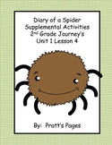 Diary of a Spider Supplemental Activities for Journey's Unit 1 Lesson 4
