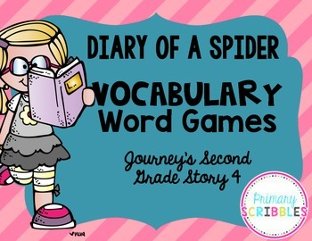 Diary of a Spider Vocabulary Games ~ Goes with Journey's Second Grade Story 4