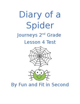 Journeys Lesson 4 Diary of a Spider Test