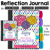 Reflection Journal for New Teachers and Student Teachers