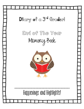 Diary of a Third Grader End of The Year Memory Book Owl Theme