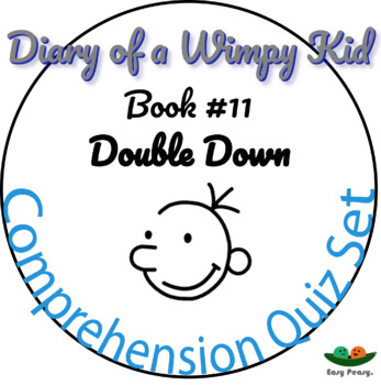 Diary Of A Wimpy Kid Book 11 Double Down Comprehension Quiz By Easypeasy