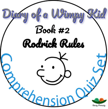Diary of a Wimpy Kid - Book 2 - Rodrick Rules - Multiple Choice 11 Quizzes