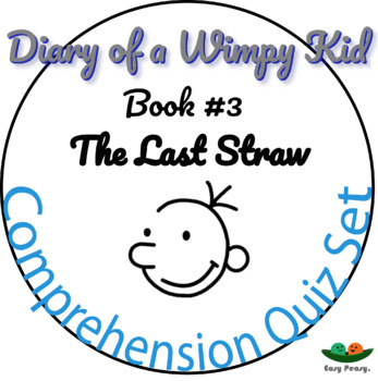 Diary of a Wimpy Kid - Book 3 - The Last Straw - Comprehension Quiz
