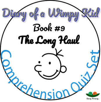 Diary of a Wimpy Kid - Book 9 - The Long Haul - Multiple Choice 11 Quizzes