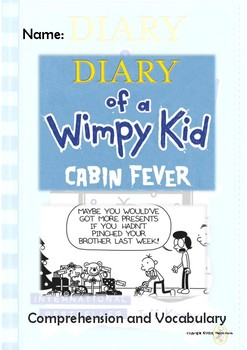 Diary of a Wimpy Kid - Cabin Fever - Novel Study
