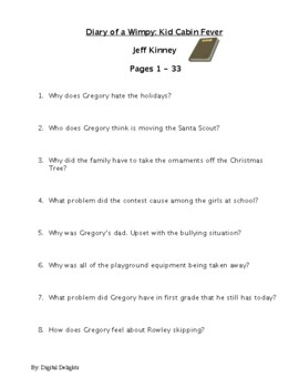 Diary of a Wimpy Kid: Cabin Fever Reading Comprehension Questions
