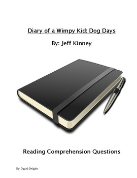 Diary of a Wimpy Kid: Dog Days Reading Comprehension Questions