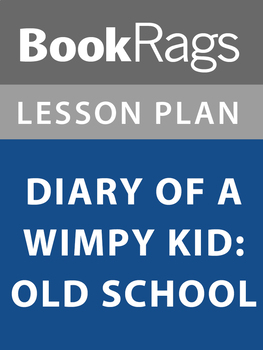 Diary of a Wimpy Kid: Old School Lesson Plans