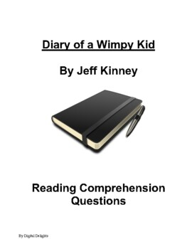 Diary of a Wimpy Kid Comprehension Questions and Book Test