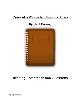 Diary of a Wimpy Kid Rodrick Rules Reading Comprehension Questions