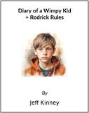 Diary of a Wimpy Kid + Rodrick Rules- (Books 1 & 2) -  (Reed Novel Studies)