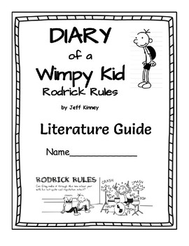Diary of a Wimpy Kid: Rodrick Rules - Literature Guide
